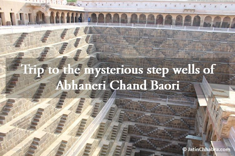 Chand Baori Abhaneri Blog