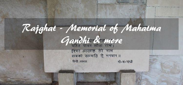 Rajghat Memorial