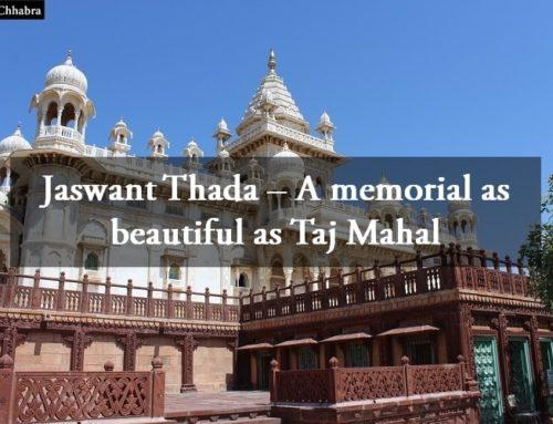 Jaswant Thada – A memorial as beautiful as Taj Mahal