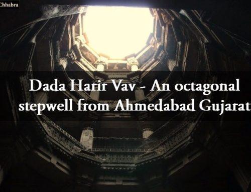 Dada Harir Vav – An octagonal stepwell from Ahmedabad Gujarat