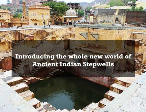 Introducing the whole new world of Ancient Indian Stepwells.