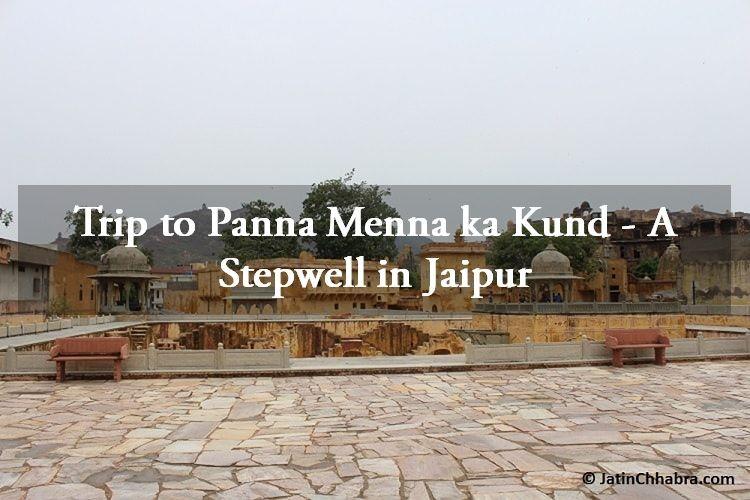 Panna Meena ka Kund