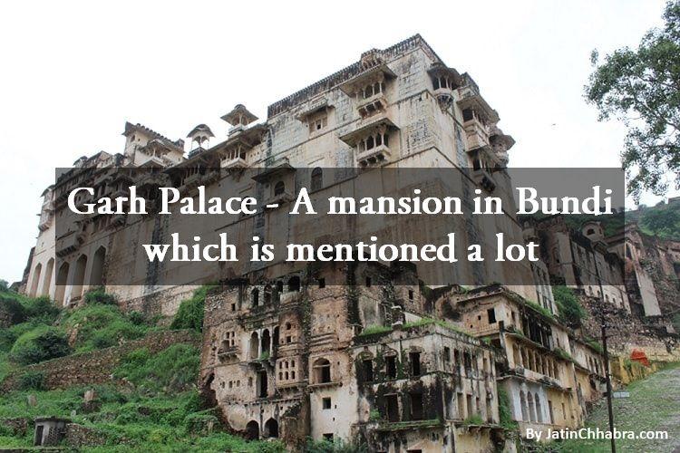 Garh Palace - A mansion of Bundi