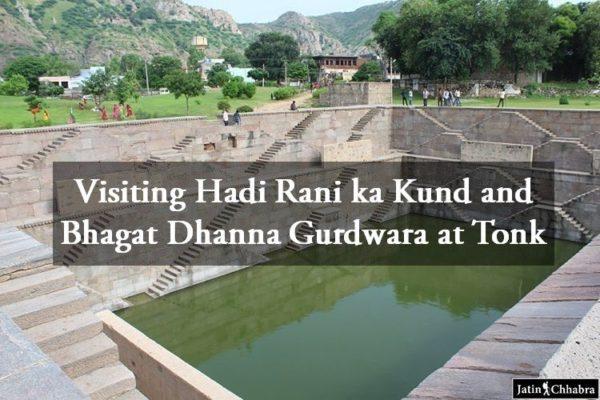 Hadi Rani ka Kund and Bhagat Dhanna Gurdwara