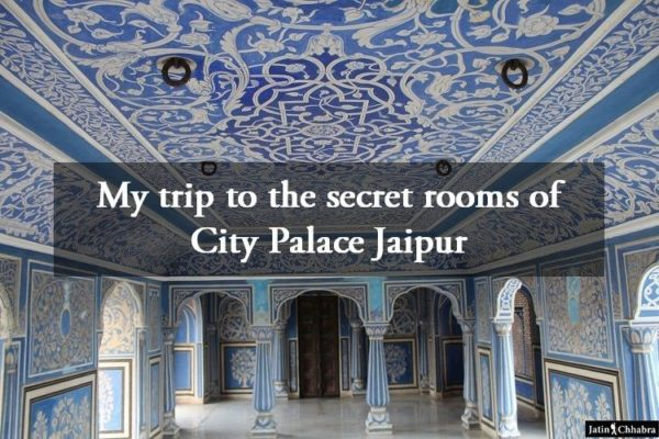 My trip to the secret rooms of City Palace Jaipur