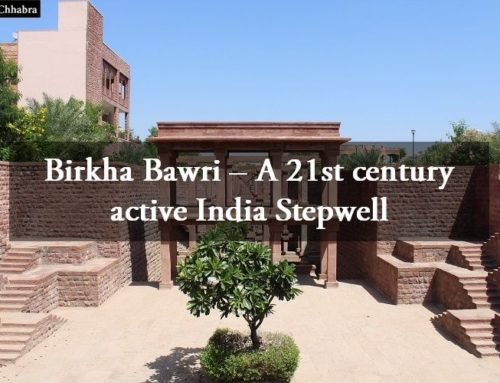 Birkha Bawri – A 21st century active India Stepwell